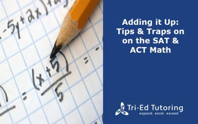 Adding it Up: Tricks & Traps for the SAT & ACT Math