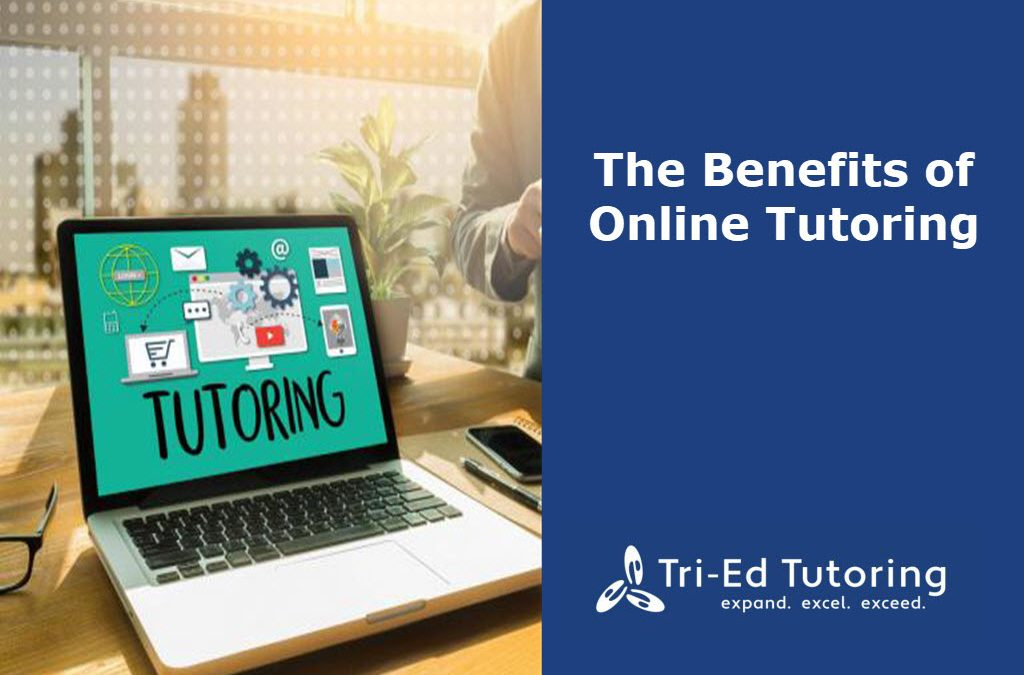 The Benefits of Online Tutoring