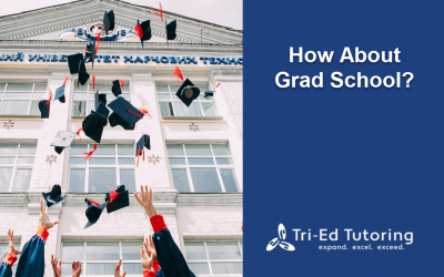 How About Grad School?