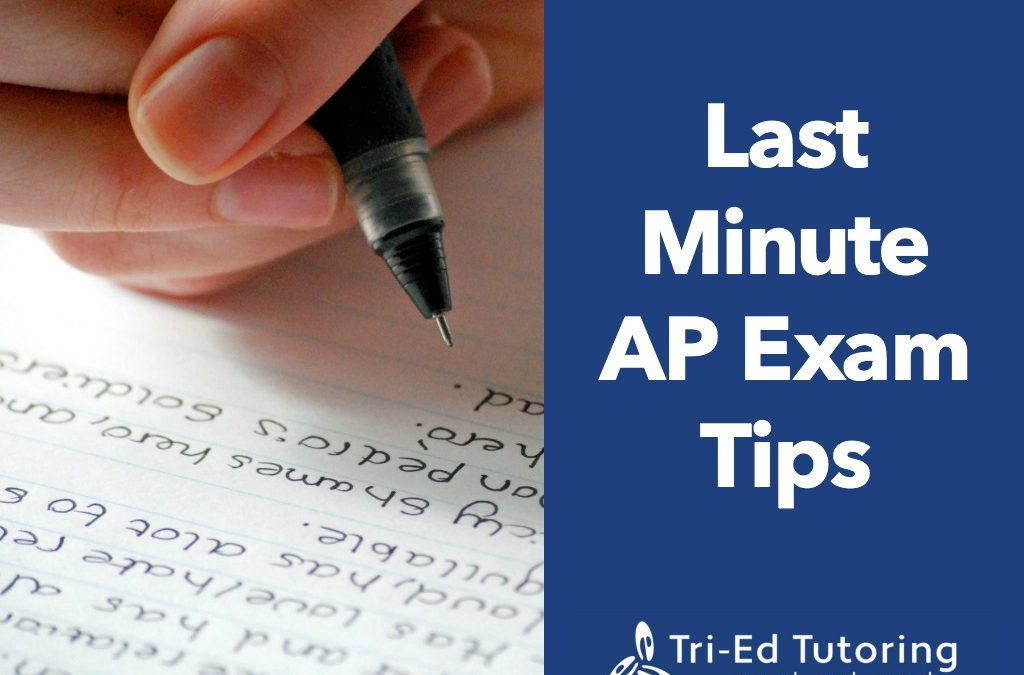 Last Minute AP Exam Tips
