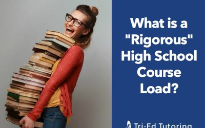 "What is a ""Rigorous"" High School Course Load?"
