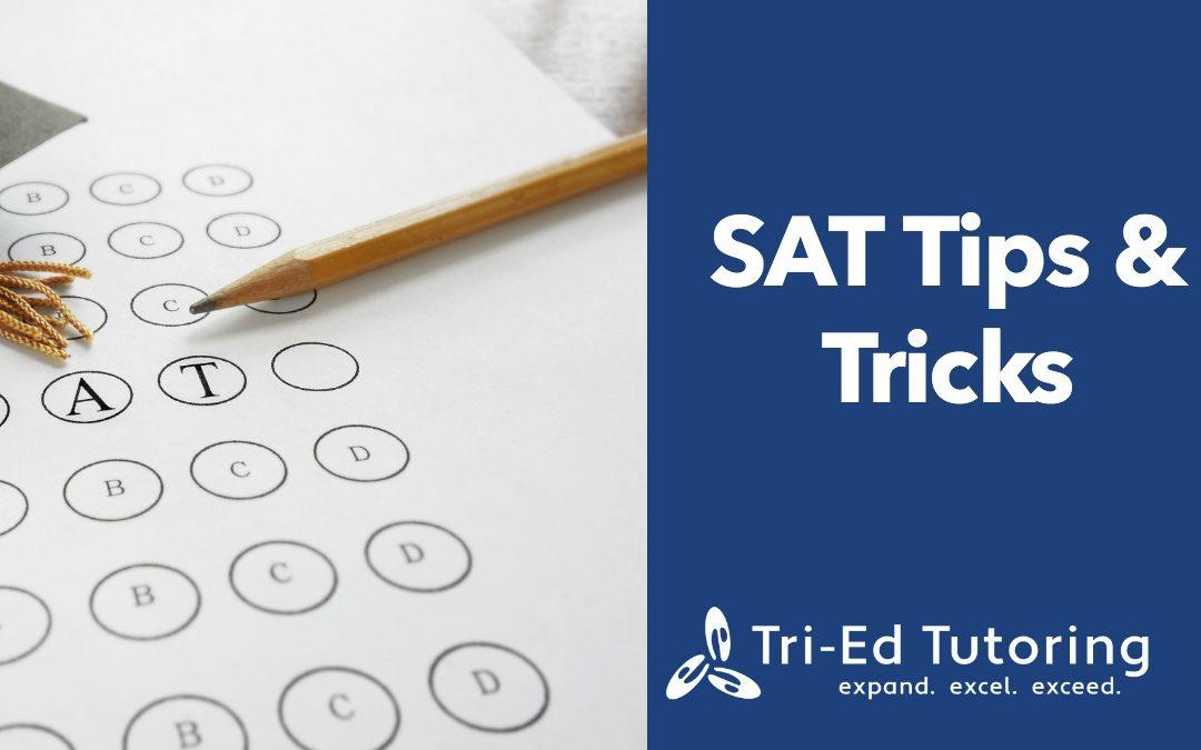 SAT Tips & Tricks