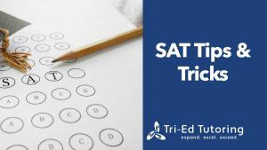 SAT Tips and Tricks You Should Use