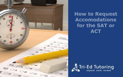 How to Request Accommodations for the SAT or ACT