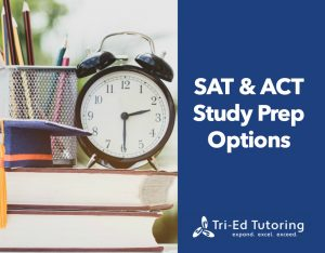 SAT and ACT Study Prep