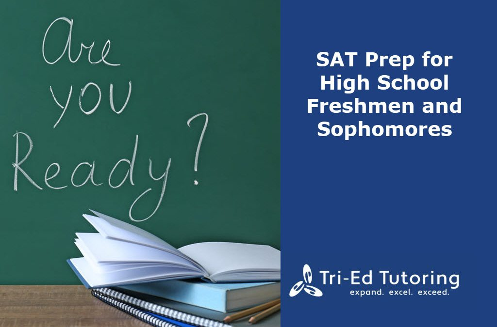 SAT Prep for High School Freshmen and Sophomores