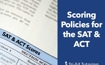 Scoring Policies for the SAT and ACT