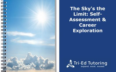 The Sky's the Limit: Self-Assessment and Career Exploration, Part 1