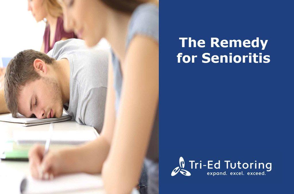 The Remedy for Senioritis