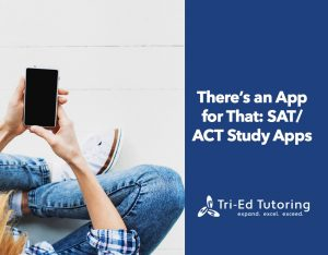 There's an App for That SATACT Study Apps