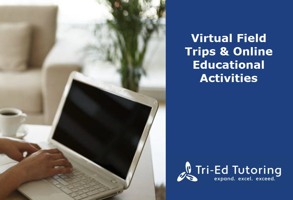 Virtual Field Trips & Online Educational Activities