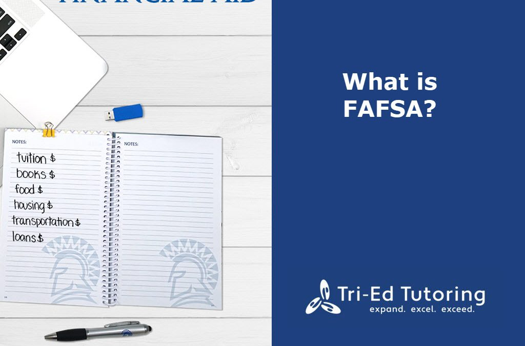 What is FAFSA?