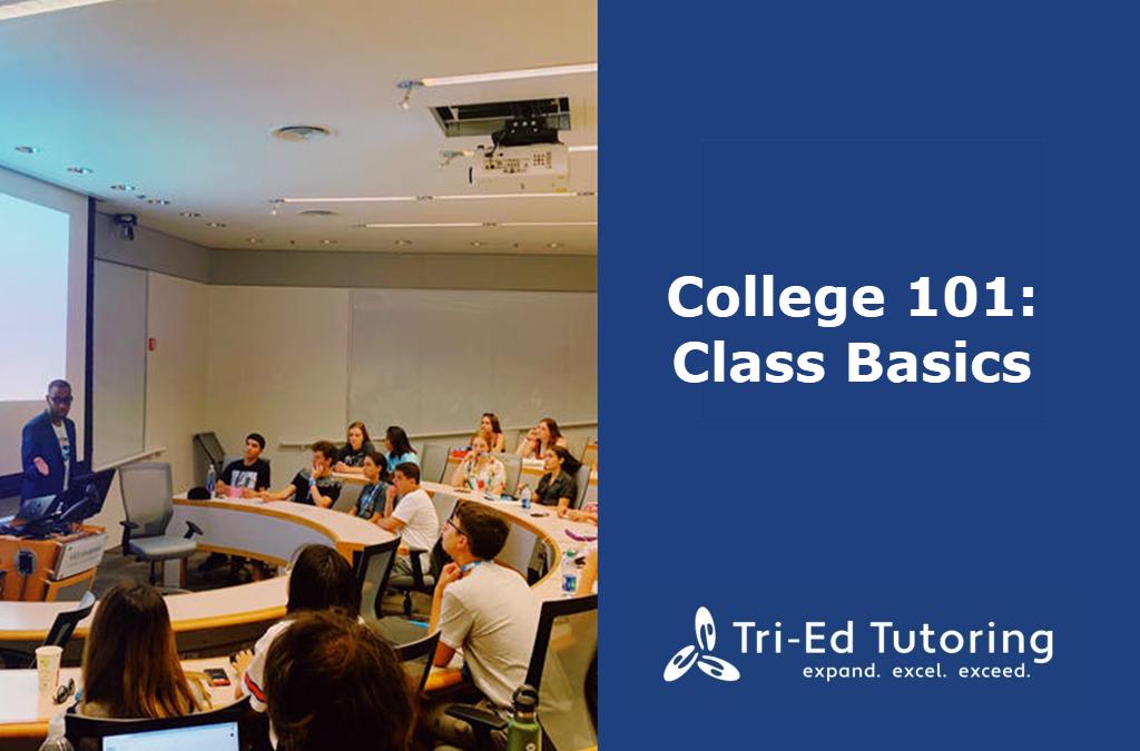 College 101: Class Basics
